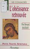 Télécharger le livre :  L'obéissance retrouvée