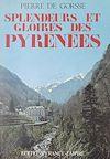 Splendeurs et gloires des Pyrénées