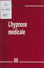 Téléchargez le livre :  L'hypnose médicale