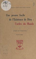Download this eBook Une preuve facile de l'existence de Dieu : l'ordre du monde