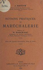 Download this eBook Notions pratiques de maréchalerie