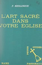 Download this eBook L'art sacré dans votre église