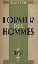 Download this eBook Former des hommes