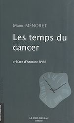 Download this eBook Les temps du cancer