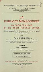 Download this eBook La publicité mensongère en droit français et en droit fédéral Suisse