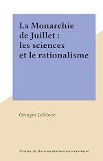 Download this eBook La Monarchie de Juillet : les sciences et le rationalisme