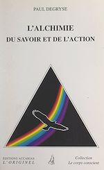 Download this eBook L'alchimie du savoir et de l'action