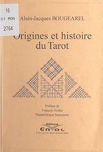 Download this eBook Origines et histoire du Tarot