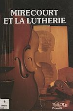 Download this eBook Mirecourt et la lutherie