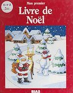 Download this eBook Mon premier livre de Noël