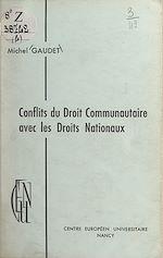 Download this eBook Conflits du Droit communautaire avec les Droits nationaux