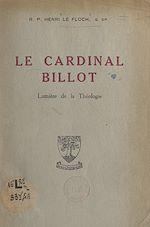 Download this eBook Le cardinal Billot