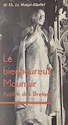 Télécharger le livre :  Le bienheureux Maunoir