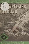 Télécharger le livre :  Le capitaine Jaguar