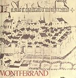 Téléchargez le livre :  Les vieilles pierres de Montferrand d'Auvergne