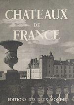 Download this eBook Châteaux de France