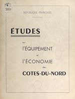 Download this eBook Études sur l'équipement et l'économie des Côtes-du-Nord