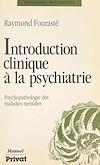 Télécharger le livre :  Introduction clinique à la psychiatrie