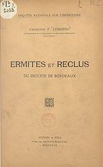 Téléchargez le livre :  Ermites et reclus du diocèse de Bordeaux