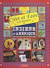 Télécharger le livre :  Créer et faire à la manière des Indiens d'Amérique