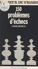Téléchargez le livre :  150 problèmes d'échecs