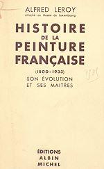 Download this eBook Histoire de la peinture française, 1800-1933