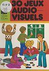 Télécharger le livre :  30 jeux audio-visuels