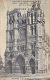 Télécharger le livre :  La cathédrale d'Amiens