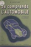 Télécharger le livre :  Je comprends l'automobile