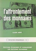 Download this eBook L'affrontement des monnaies