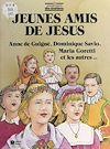 Télécharger le livre :  Jeunes amis de Jésus