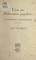 Download this eBook Cent ans d'éducation populaire