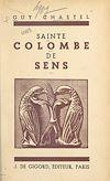 Télécharger le livre :  Sainte Colombe de Sens