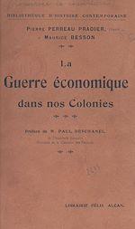 Download this eBook La guerre économique dans nos colonies