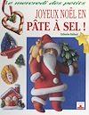 Télécharger le livre :  Joyeux Noël en pâte à sel !