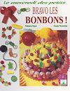 Télécharger le livre :  Bravo les bonbons !
