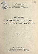 Download this eBook Principes des machines à calculer et dialogues homme-machine