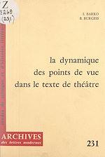 Download this eBook La dynamique des points de vue dans le texte de théâtre