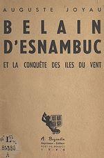 Download this eBook Belain d'Esnambuc et la conquête des Îles du Vent