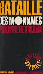 Download this eBook La bataille des monnaies