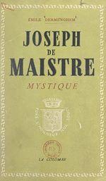 Download this eBook Joseph de Maistre mystique