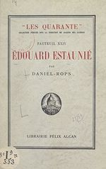 Download this eBook Fauteuil XXIV : Édouard Estaunié