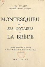 Download this eBook Montesquieu chez ses notaires de La Brède