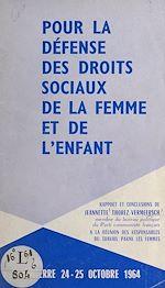 Download this eBook Pour la défense des droits sociaux de la femme et de l'enfant