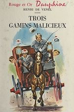 Download this eBook Trois gamins malicieux