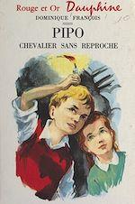 Download this eBook Pipo, chevalier sans reproche