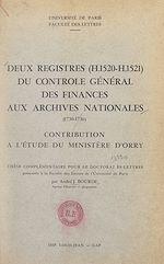 Download this eBook Deux registres (H. 1520-H. 1521) du Contrôle général des finances aux Archives nationales (1730-1736)