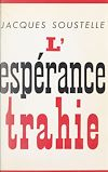 Télécharger le livre :  L'espérance trahie (1958-1961)