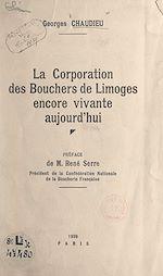Download this eBook La Corporation des bouchers de Limoges encore vivante aujourd'hui
