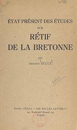 Download this eBook État présent des études sur Rétif de La Bretonne